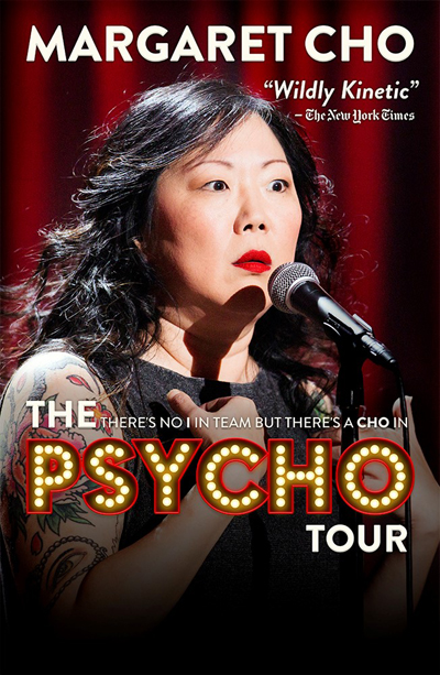 "Margaret Cho's ""psyCHO"" tour (Courtesy of Ken Phillips Group)"