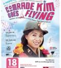 """""""Comrade Kim Goes Flying"""""""