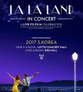 "A poster for ""La La Land In Concert: A Live To Film Celebration"" slated for June in South Korea provided by Fake Virgin Seoul."